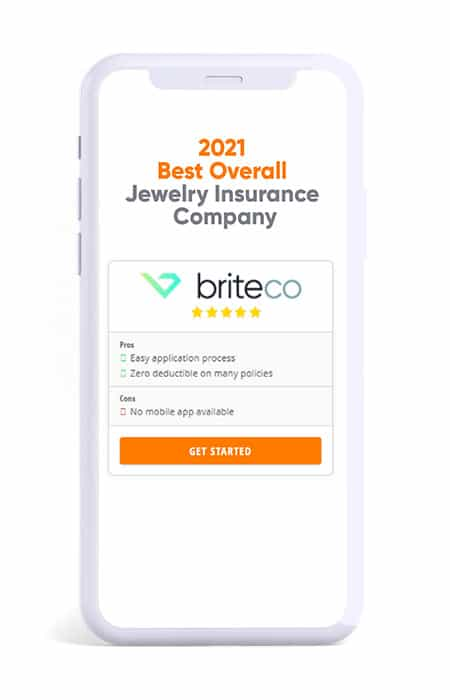 BriteCo as Best Overall Jewelry Insurance Company 2021 due to easy application process and zero deductible